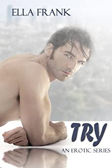 Try (Temptation Series Book 1) by [Frank, Ella]