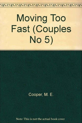 Moving Too Fast Couples No 5
