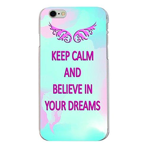 "Disagu Design Case Coque pour Apple iPhone 6 PLUS Housse etui coque pochette ""KEEP CALM AND BELIEVE IN YOUR DREAMS"""