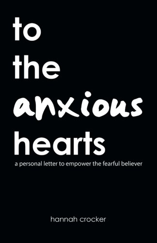 D.o.w.n.l.o.a.d to the anxious hearts: a personal letter to empower the fearful believer<br />PPT