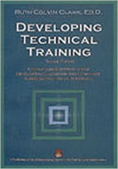 Book Developing Technical Training: A Structured Approach for Developing Classroom and Computer-Based Instructional Materials , 2nd Edition