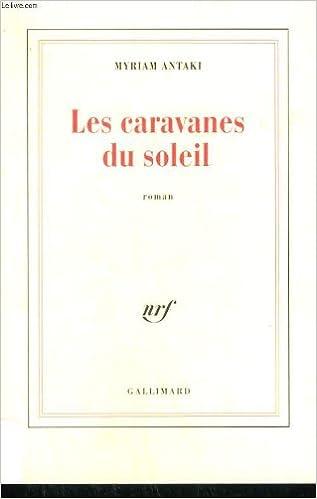 Livres gratuits en ligne Les caravanes du soleil pdf