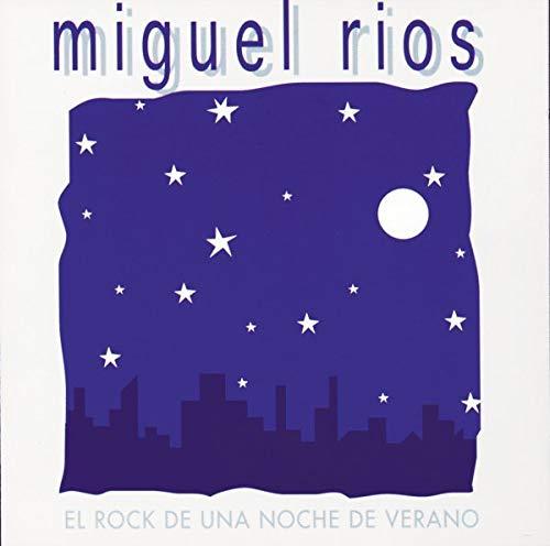 El Rock De Una Noche De Verano: Miguel Rios: Amazon.es: Música