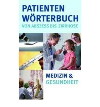 Download Patientenw?rterbuch: Von Abszess bis Zirrhose (Hardback)(German) - Common pdf epub