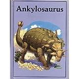 Ankylosaurus, Robert Oliver, 0865922128
