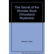 Amazon irene schultz books the secret of the monster book woodland mysteries fandeluxe Choice Image
