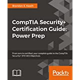 CompTIA Security+ Certification Guide: Power Prep