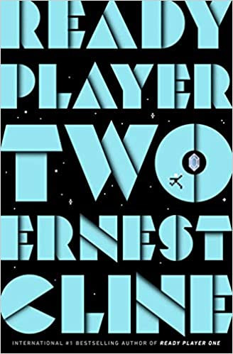 Amazon Fr Ready Player Two The Highly Anticipated Sequel To Ready Player One Cline Ernest Livres