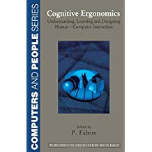Cognitive Ergonomics: Understanding, Learning and Designing Human-Computer Interaction