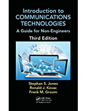 Introduction to Communications Technologies: A Guide for Non-Engineers, Third Edition
