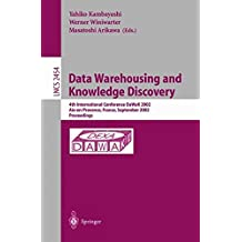 Data Warehousing and Knowledge Discovery: 4th International Conference, DaWaK 2002, Aix-en-Provence, France, September 4-6, 2002. Proceedings