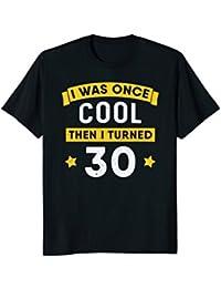 Turning 30 Years Old T-Shirt : Funny 30th Birthday Gag Gift