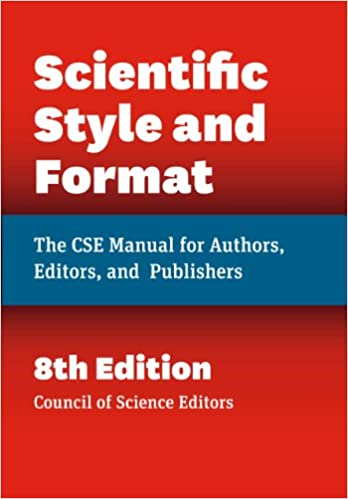 Scientific style and format the cse manual for authors editors scientific style and format the cse manual for authors editors and publishers eighth edition eighth edition ccuart Choice Image