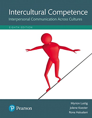 134003233 - Intercultural Competence: Interpersonal Communication Across Cultures, Books a la Carte Edition (8th Edition)