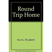 Round trip home