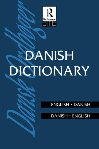 Danish Dictionary: Danish-English, English-Danish (Routledge Bilingual Dictionaries) by Anna Garde
