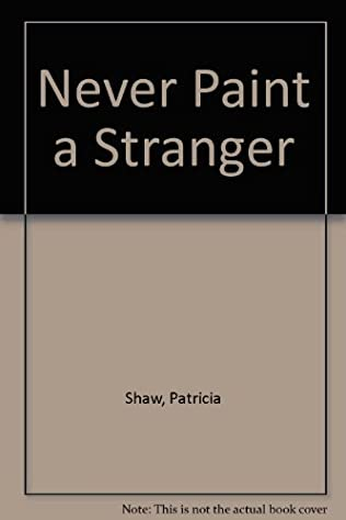 book cover of Never Paint a Stranger