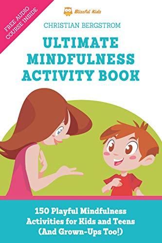 35b9fc298 Ultimate Mindfulness Activity Book  150 Playful Mindfulness ...