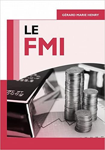 Téléchargez des livres de google books en ligne gratuitement Le FMI by Gérard-Marie Henry,Annie Reithmann 2759017192 in French PDF