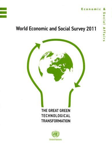 World Economic and Social Survey 2011: The Great Green Technological Transformation (World Economic & Social Survey)