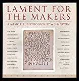 Lament for the Makers, W. S. Merwin, 1887178511