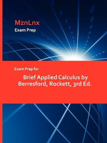 Read Online Exam Prep for Brief Applied Calculus by Berresford, Rockett, 3rd Ed. pdf epub