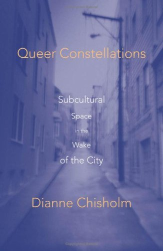 Pdf Social Sciences Queer Constellations: Subcultural Space In The Wake Of The City