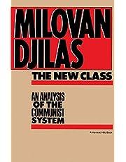 New Class:Analysis Of Communist System: An Analysis Of The Communist System