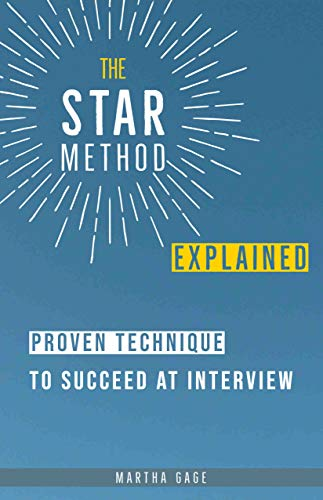 The STAR Method Explained: Proven Technique to Succeed at Interview
