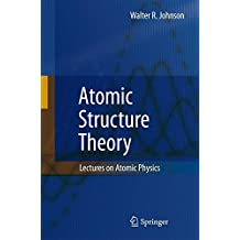 Atomic Structure Theory: Lectures on Atomic Physics