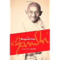 The Bhagavad Gita: According to Gandhi