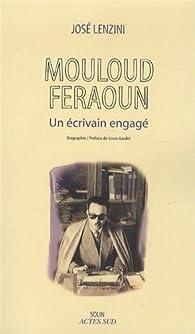 Mouloud Feraoun : Un écrivain engagé par José Lenzini