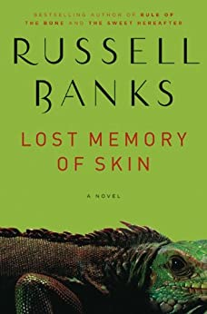Lost Memory of Skin by [Banks, Russell]