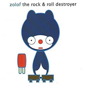 Zolof The Rock Amp Roll Destroyer The Popsicle Amazon