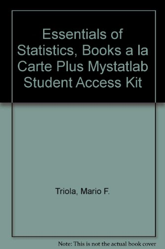 Essentials of Statistics, Books a la Carte Plus MyStatLab Student Access Kit (4th Edition)