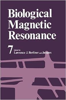 Book Biological Magnetic Resonance: Volume 7: Vol.7
