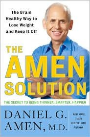 Download {THE AMEN SOLUTION BY Amen, Daniel G.(Author)}The Amen Solution: The Brain Healthy Way to Lose Weight and Keep It Off[Hardcover] ON 15-Feb,2011 ebook