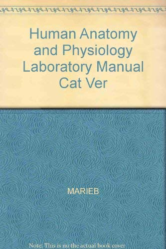 Human Anatomy and Physiology Laboratory Manual Cat Ver