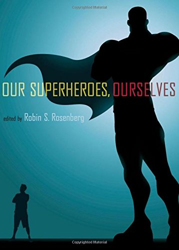 Image of Our Superheroes, Ourselves