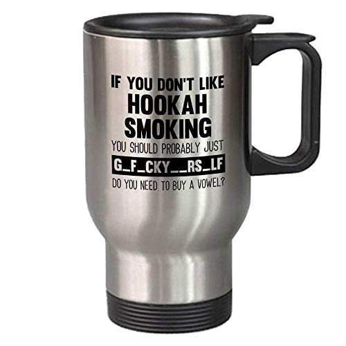 Funny Hookah Smoking Gift 14 oz Travel Mug - Unique Novelty Stainless Steel Cup For Adults - Christmas Birthday Present For Men And Women]()