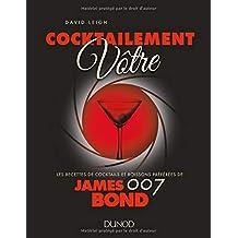 Cocktailement Vôtre! Recettes de Cocktails et Boissons Préférées