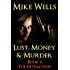 Lust, Money & Murder, Book 6 - The Extraction (Free Book 1)