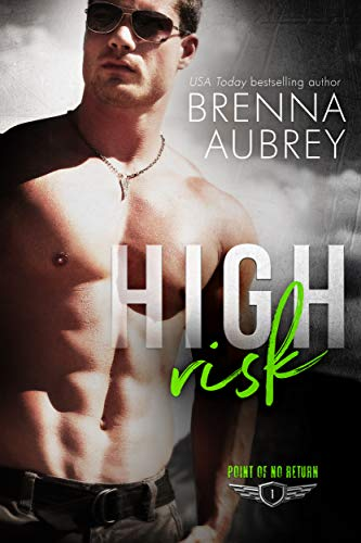 - High Risk: A Wounded Hero Romance (Point of No Return Book 1)