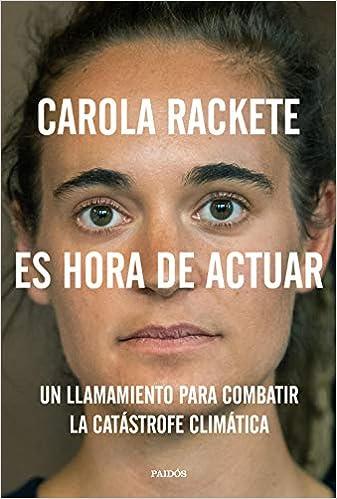 Es hora de actuar de Carola Rackete