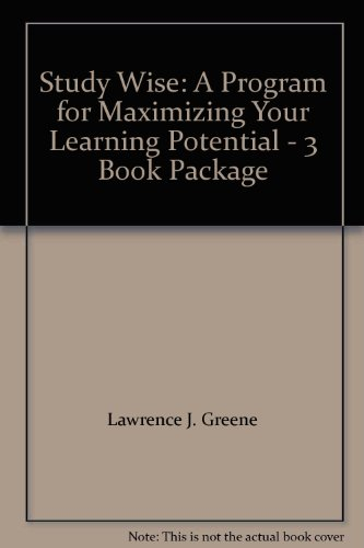 Study Wise: A Program for Maximizing Your Learning Potential - 3 Book Package