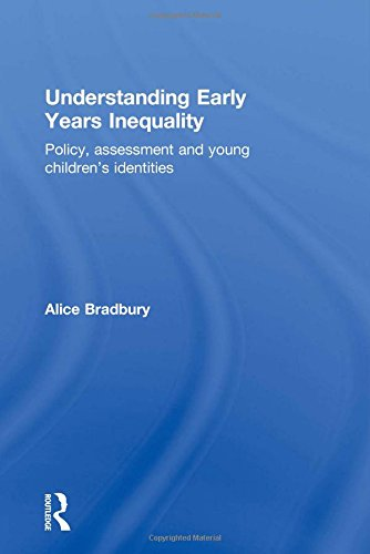 Understanding Early Years Inequality: Policy, assessment and young children's identities