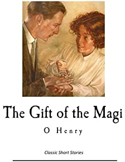The gift of the magi henry o henry o 9781617201509 amazon the gift of the magi and other short stories classic o henry negle Images