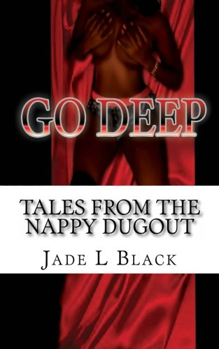 GO DEEP Tales From the Nappy Dugout pdf epub