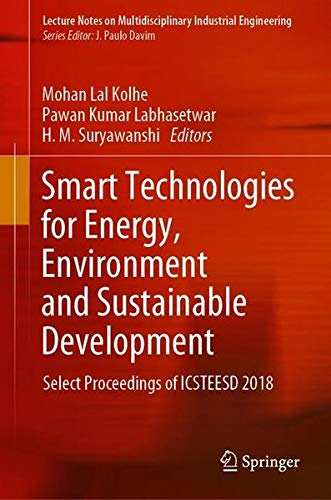 Smart Technologies for Energy, Environment and Sustainable Development: Select Proceedings of ICSTEESD 2018