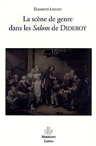 La scène de genre dans les Salons de Diderot par Elisabeth Lavezzi
